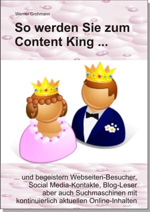 """Buchcover """"So werden Sie zum Content King"""" / Quelle: GROHMANN BUSINESS CONSULTING"""