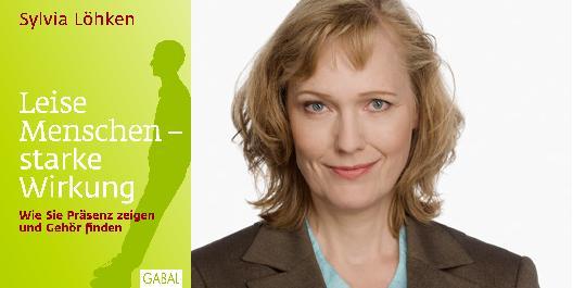 Introvertierte, leise Menschen, Training, Coaching, Sylvia Löhken