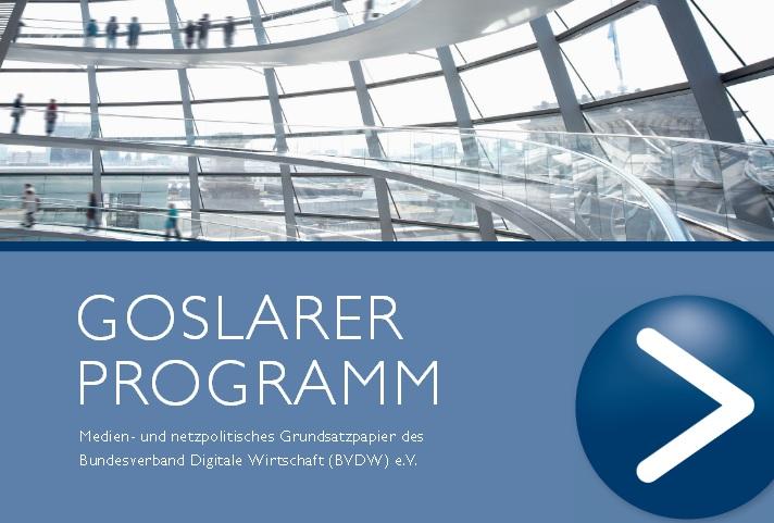 Goslarer Programm / Bundesverband der Digitalen Wirtschaft (BVDW)