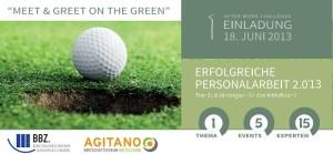 """Start der BBZ- AGITANO-Eventreihe """"erfolgreiche personalarbeit 2.0'13 mit """"Meet & Greet on the Green"""" am 18.06.2013 (Bild: AGITANO)"""