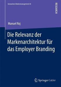 Manuel Roj, Employer Branding, Arbeitgebermarketing