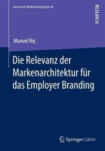 Manuel Roj, Employer Branding, Arbeitgebermarketing