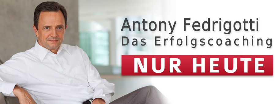 Erfolgscoaching, Coaching, Erfolg, Antony Fedrigotti, NUR HEUTE