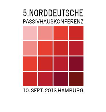 5. Norddeutsche Passivhauskonferenz am 10. September 2013 in Hamburg