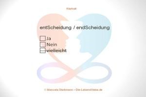 Verständnis, Entscheidung, Klarheit, Manuela Starkmann