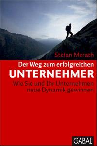 Unternehmer, Unternehmercoach, Stefan Merath, Unternehmersein