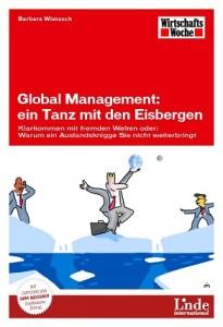 Global Management, Klarkommen mit fremden Welten, Barbara Wietasch