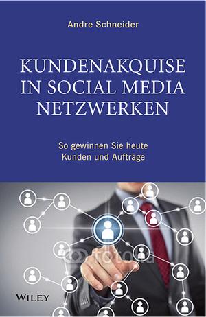 Neukundenakquise, Buch, Buchverlosung, Neukundenquelle, Social Media, Andre Schneider