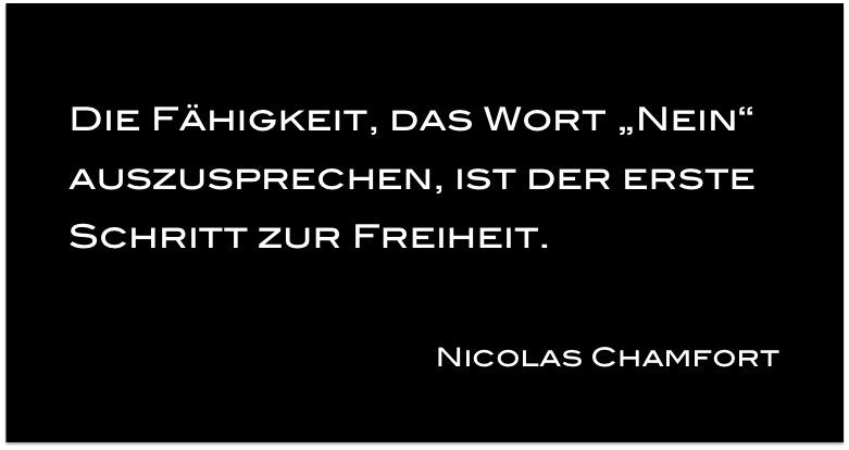NEIN sagen, Zitat, Nicolas Chamfort