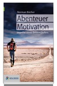 Abenteuer Motivation, Buch, Buchverlosung, Goldegg Verlag