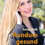 Sonja Volk, mentales stressmanagement, buch, buchverlosung, cover rundum gesund