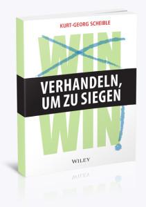 """Kurt-Georg Scheible-""""Verhandeln, um zu siegen"""" (Bild: © Wiley-Verlag)"""