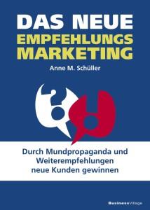 Empfehlungsmarketing, Business-Wissen, Anne M. Schüller, Buchcover
