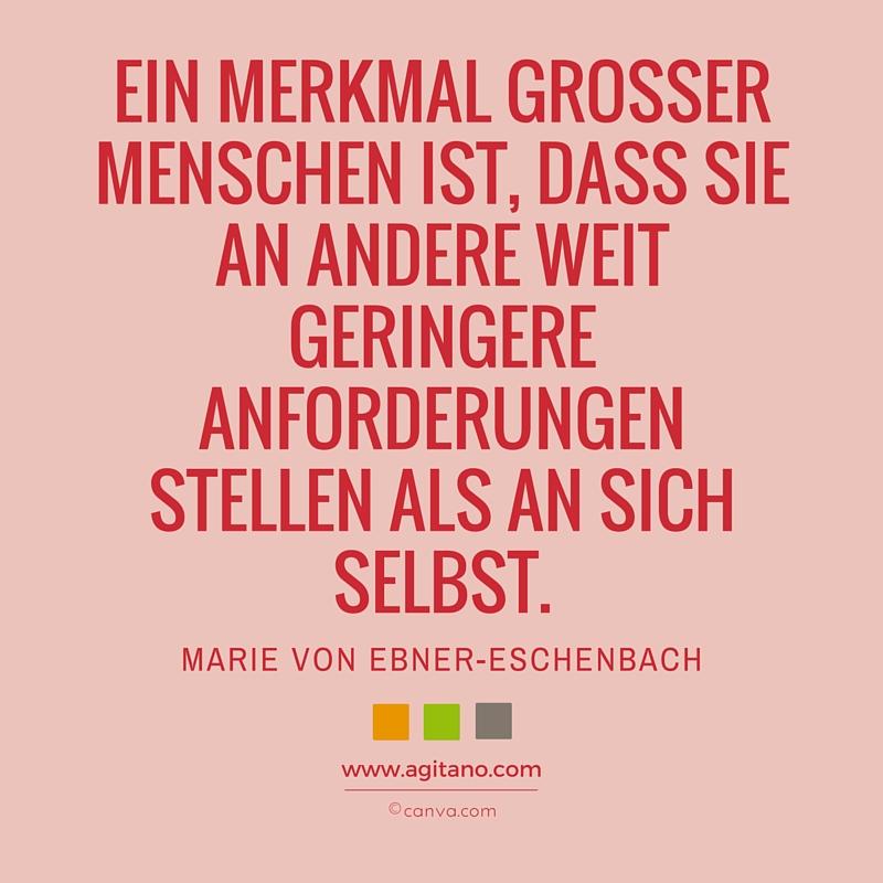 Zitat, Marie von Ebner-Eschenbach, Menschen, Anforderungen, Persönlichkeit, Personality, Erfolg, Leistung