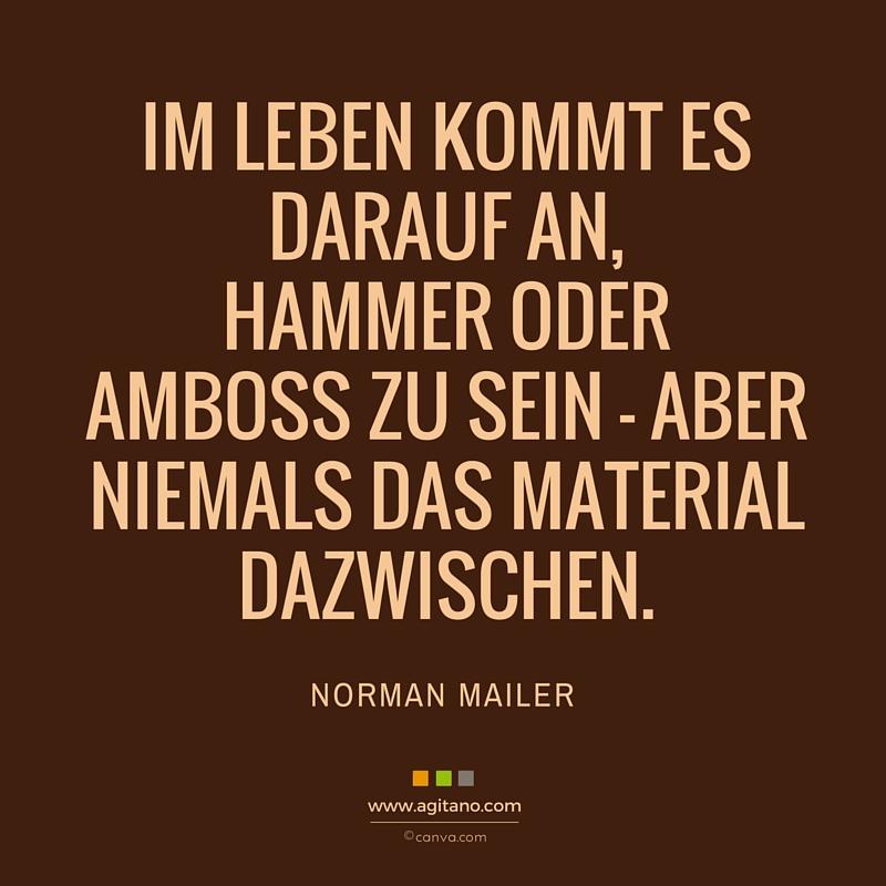 Norman Mailer, Zitat, Leben, Management, Erfolg