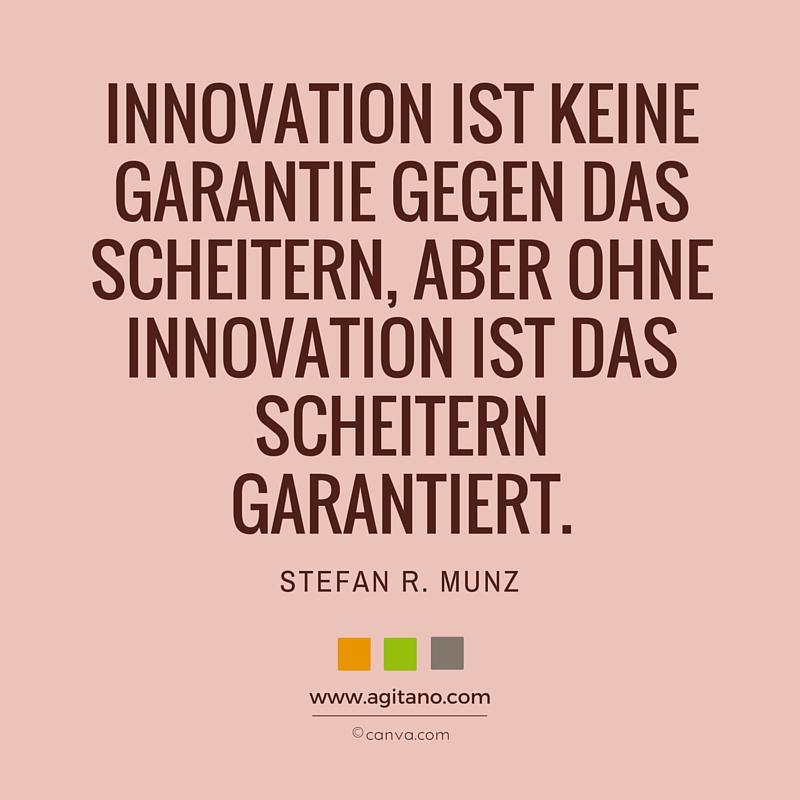 Zitat, Stefan R. Munz, Scheitern, Innovation, Fehler, Erfolg, Technologie