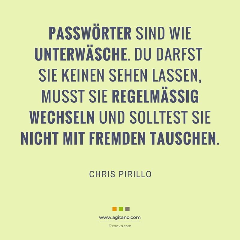 Passwörter, Passwort, IT, Sicherheit, Zitat, Chris Pirillo