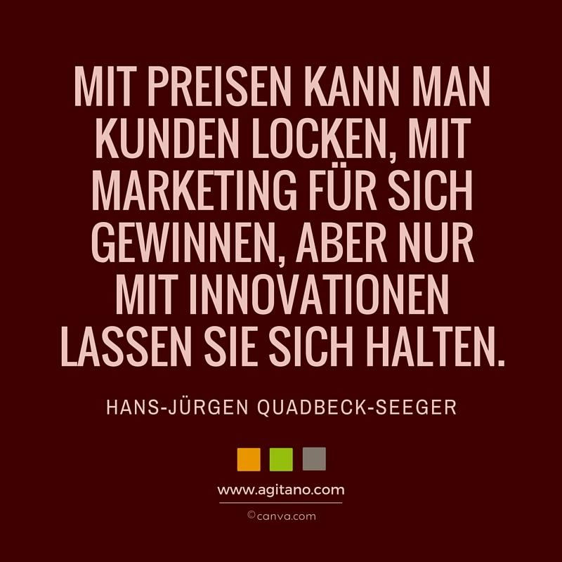 Zitat, Hans-Jürgen Quadbeck-Seeger, Preise, Vertrieb, Marketing, Kunden, Innovation, Innovationen