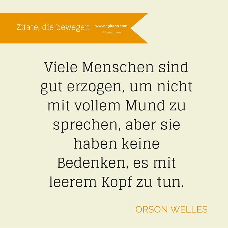 Zitat, Orson Welles, Menschen, Erziehung, Essen, Knigge, Intelligenz, Etikette