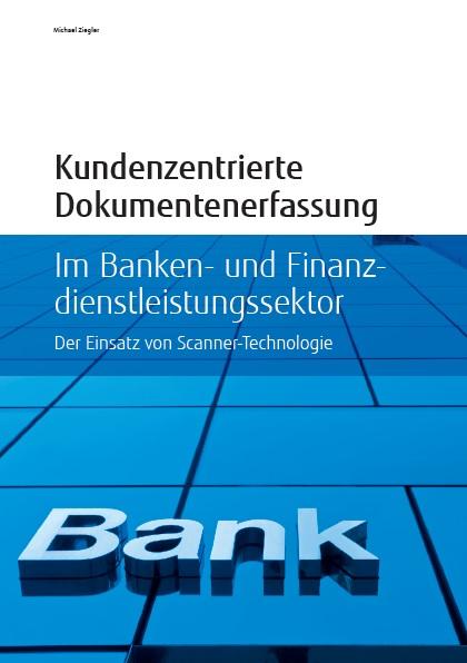 Dokumentenerfassung, Finanzwesen, Banken