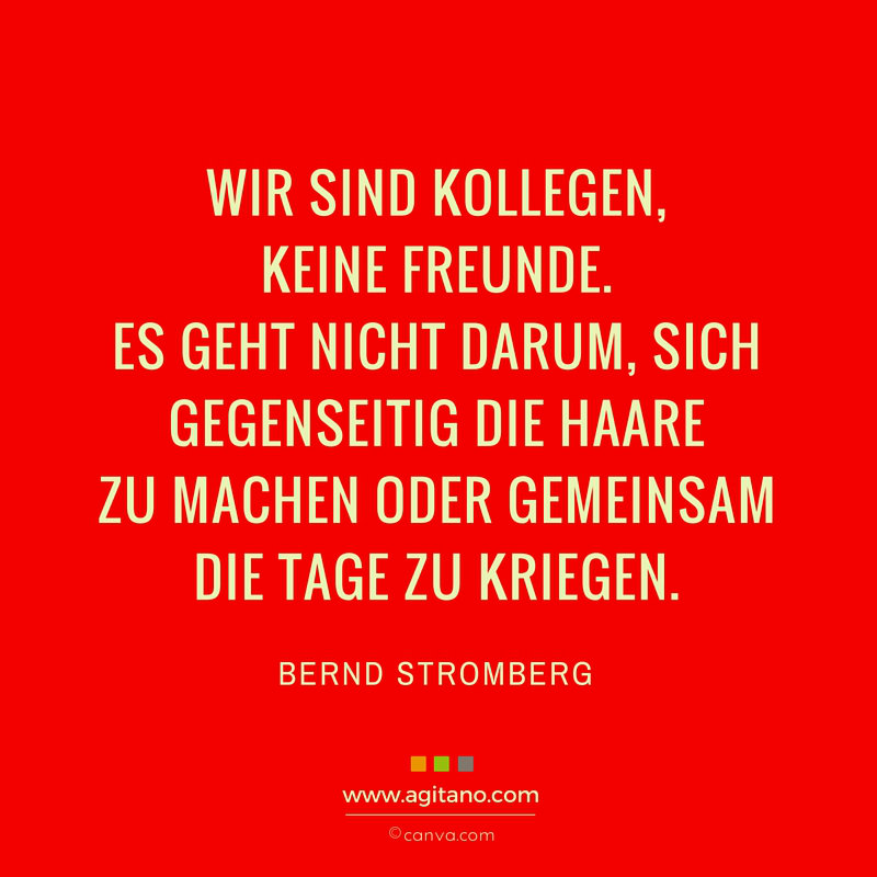 Bernd Stromberg Wir Sind Kollegen Keine Freunde Agitano