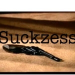 Suckzess, Digitalisierung, Holocaust, Effizienz, Erfolg