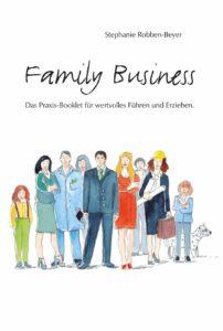 Dr. Stephanie Robben-Beyer, Family Business, Führung, Leadership, Familie, Führungskompetenz