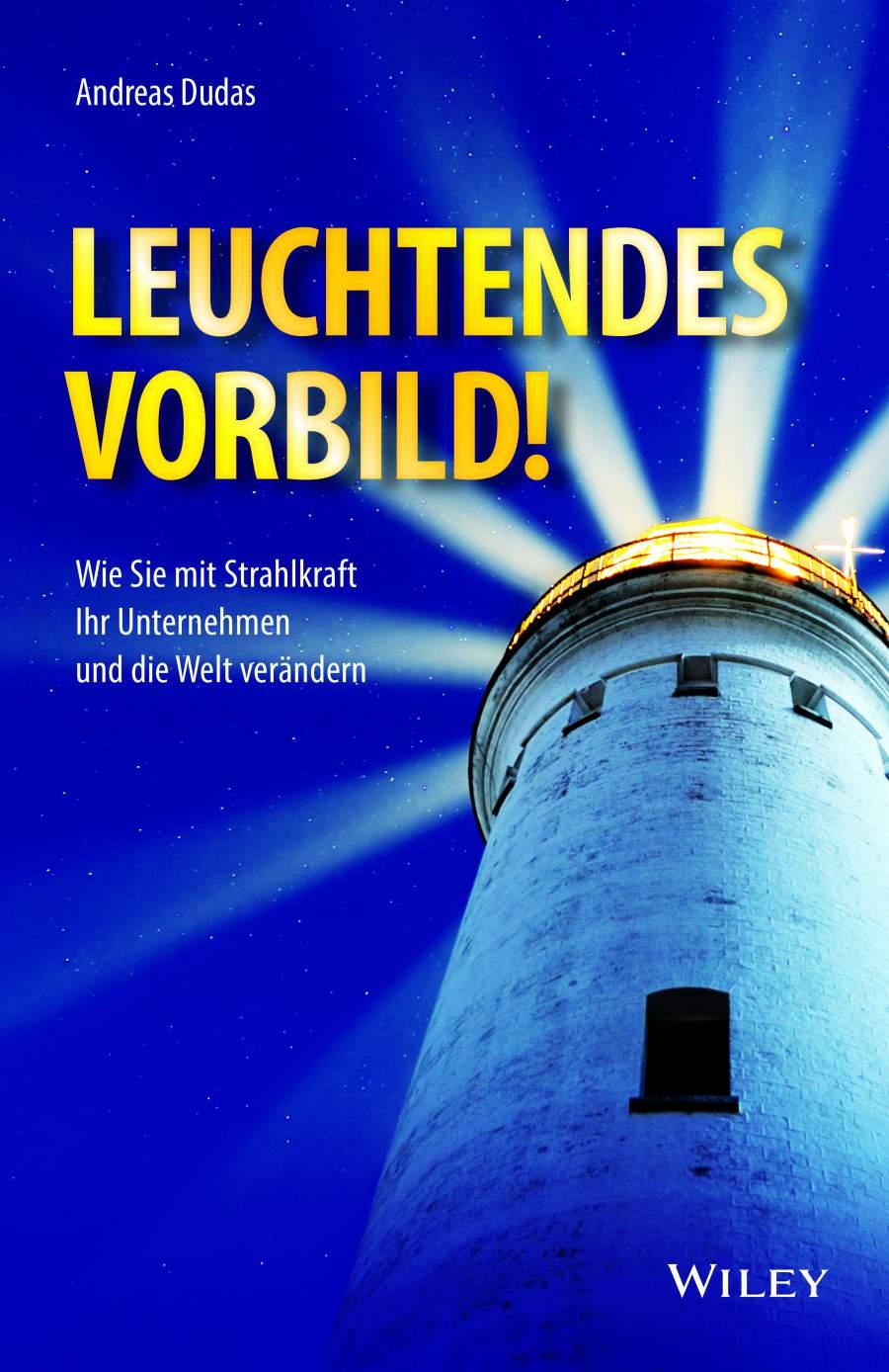 Andreas Dudas, Wiley Verlag, Leuchtendes Vorbild, Buch