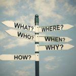 Schilder, Richtungen, what, where, who, when, why, how, was, wo, wer, wann, warum, wie, 5 Fragen, 5 Antworten, Europäische Datenschutzgrundverordnung, EU DS-GVO, EU DSGVO