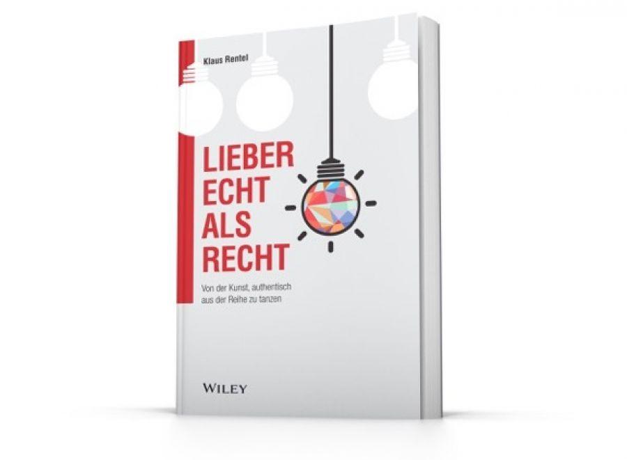 Buchcover Lieber Echt als Recht von Klaus Rentel